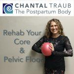 Restoring the Postpartum Core and Pelvic Floor